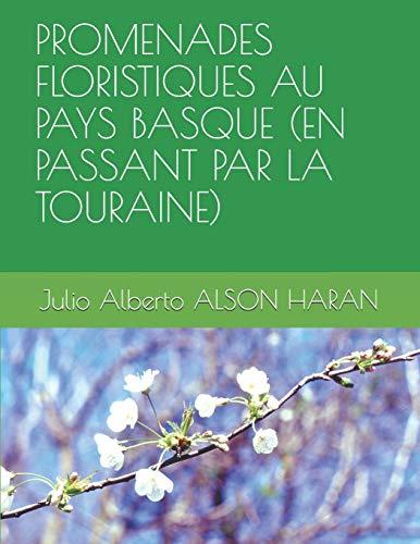 PROMENADES FLORISTIQUES AU PAYS BASQUE (EN PASSANT PAR LA TOURAINE)