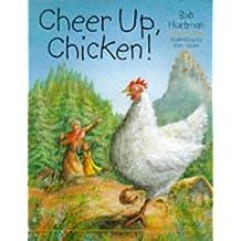 Cheer Up, Chicken!