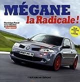 Mégane : La Radicale !