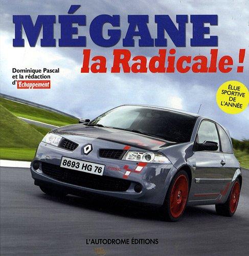 Mégane : La Radicale ! par Dominique Pascal, Collectif