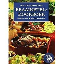 Die Suid-Afrikaanse Braaiketelkookboek