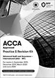 ACCA Advanced Audit and Assurance (International): Practice and Revision Kit