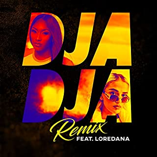 Djadja (feat. Loredana) [Remix]
