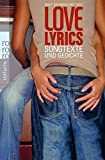 Love Lyrics: Songtexte und Gedichte