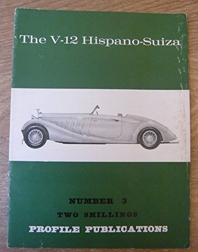 the-v-12-hispano-suiza-number-3-profile-publications