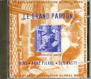 Le Grand Pardon (Dee Nasty/Abbe Pierre/King)