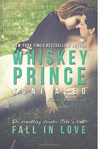 Whiskey Prince by Toni Aleo (2014-07-02)