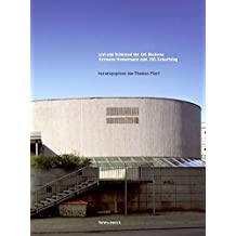 List und Schicksal der Ost-Moderne: Hermann Henselmann zum 100. Geburtstag by Thomas Flierl (2008-11-01)