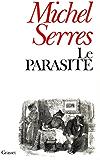 Le parasite (Littérature t. 550) (French Edition)