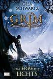 Grim 02. Das Erbe des Lichts