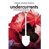 Undercurrents: The Faye Longchamp Mysteries, Book 11