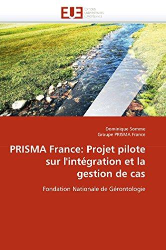 Prisma france: projet pilote sur l'&...