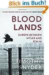 Bloodlands: Europe between Hitler and...