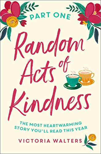 Random Acts of Kindness - Part 1: Promises by [Walters, Victoria]