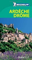 Ardeche Drome Green Guide by Michelin