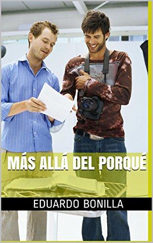 Más Allá del Porqué (Los Elegidos de los Arcangeles nº 1) por Eduardo Bonilla