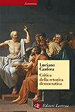 Critica della retorica democratica (Economica Laterza)