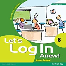 Let's Log In Anew! 8 Computer fundamentals book by Pearson for Class 8