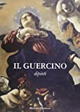 Il Guercino. Disegni, dipinti. Ediz. illustrata