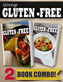 Gluten-Free Mexican Recipes and Gluten-Free Slow Cooker Recipes: 2 Book Combo (Going Gluten-Free) (English Edition) von [Paul, Tamara]