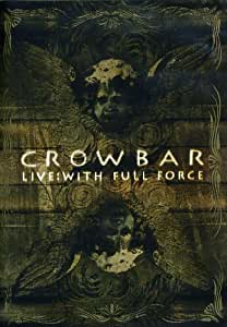 Crowbar - Live : With Full Force