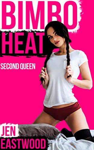 Bimbo Heat: Second Queen (Bimbo Code Book 11)