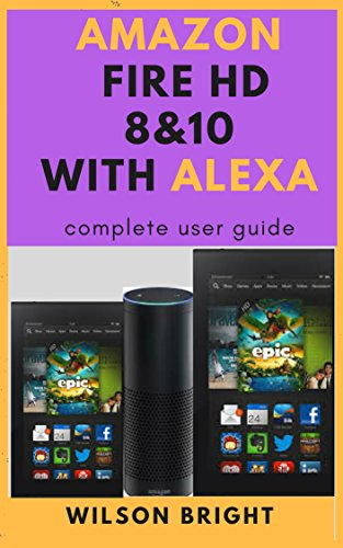 Amazon fire tablet HD 8 & 10 with Alexa: amazon fire tablet HD 7 8 ...