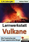 Lernwerkstatt Vulkane - Barbara Theuer