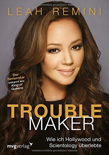 troublemaker-wie-ich-hollywood-und-scientology-uberlebte