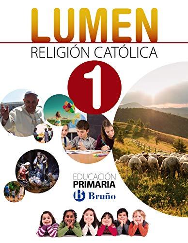 Religión católica Lumen 1 Primaria: (Andalucía y Murcia)