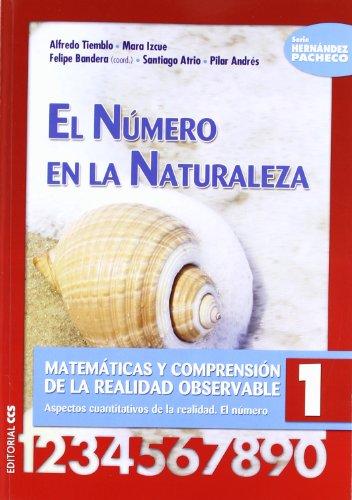 El número en la Naturaleza: Matemáticas y comprensión de la realidad observable 1. Aspectos cuantitativos de la realidad. El número (Ciudad de las Ciencias)