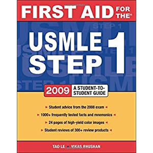 First Aid for the USMLE Step 1 2009: A Student to Student Guide (First Aid USMLE) (Paperback)