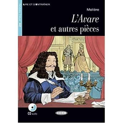 Lire et s'entrainer: L'Avare et autres pieces + CD + App