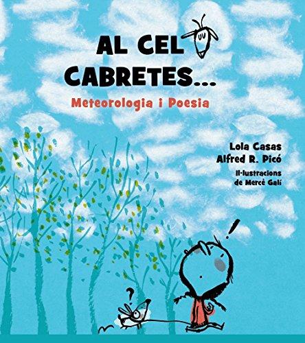 Al cel cabretes.: Meteorologia i Poesia (Llibres Infantils I Juvenils - Diversos)