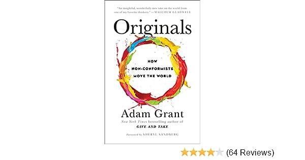 Originals: How Non-Conformists Move the World: Amazon co uk
