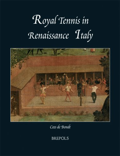 Royal Tennis in Renaissance Italy