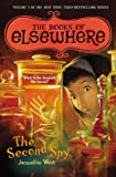 The Second Spy (Books of Elsewhere)
