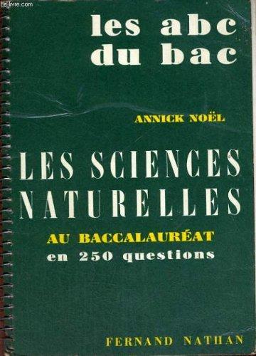 Les sciences naturelles au baccalaureat en 250 questions