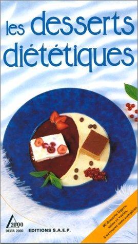 Les desserts diététiques