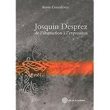 Josquin Desprez : de l'abstraction à l'expression