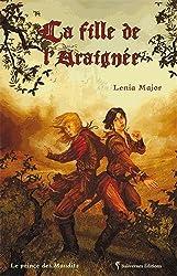 Prince des Maudits Tome 1 : La fille de l'Araignée