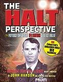 The Halt Perspective - Charles Irwin Halt, John Hanson
