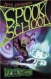 ISBN: 1847150918 - Lair of the Mothman (Spook School)