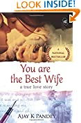 #8: You are the Best Wife: A True Love Story