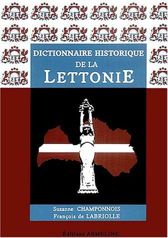 Dictionnaire historique de la Lettonie