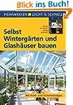 Selbst Wintergärten und Glashäuser ba...