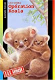 """Afficher """"Opération koalas"""""""