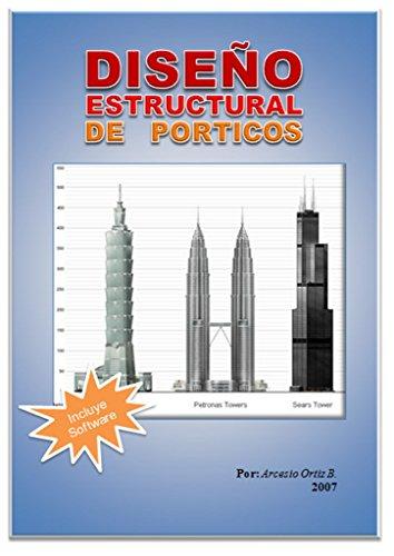 Diseño Estructural de Pórticos: Incluye Software de Diseño DEPO