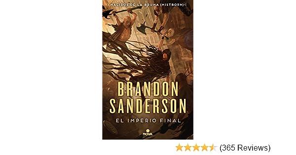 El imperio final (Nacidos de la bruma [Mistborn] 1): Nacidos de la Bruma I (Mistborn) (Spanish Edition) eBook: Sanderson, Brandon: Amazon.co.uk: Kindle Store