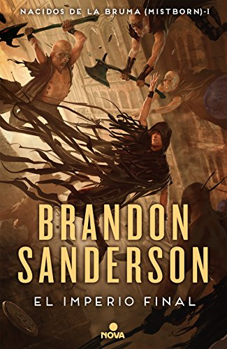Libro parecido a El nombre del viento: El imperio final (Nacidos de la bruma [Mistborn] 1): Nacidos de la Bruma I (Mistborn) de Brandon Sanderson
